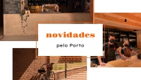 Novidades pelo Porto