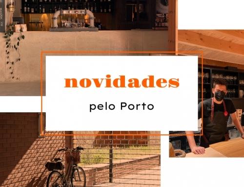 Novidades pelo Porto | 3 sugestões para bem viver a cidade